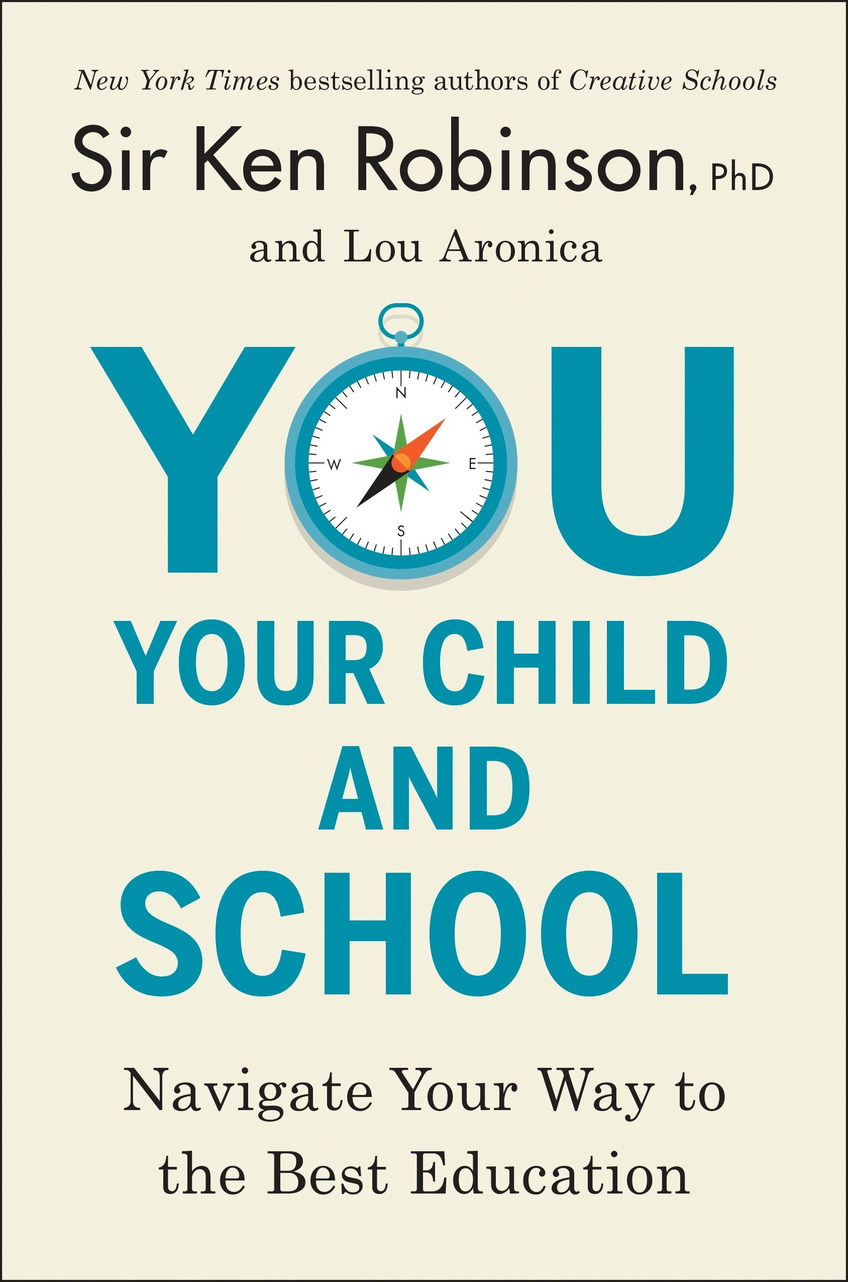 You, Your Child and School: Navigate Your Way to the Best Education