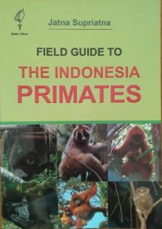 Field Guide to The Indonesia Primates